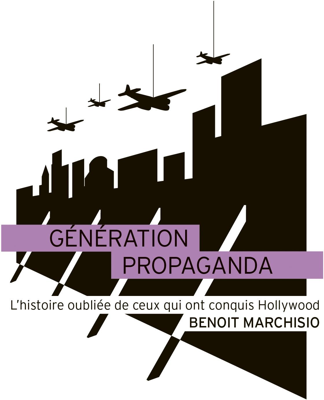 Génération Propaganda de Benoît Marchisio