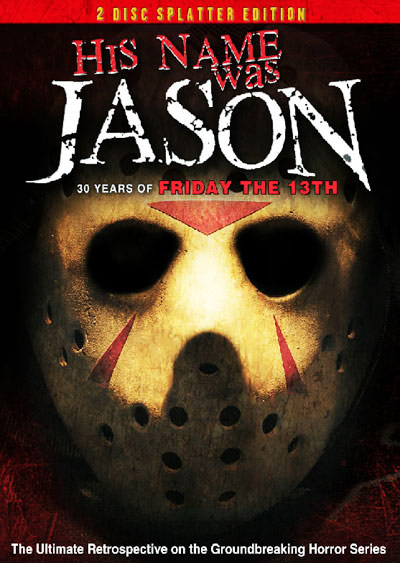 His Name Was Jason – 30 Years Of Friday The 13th