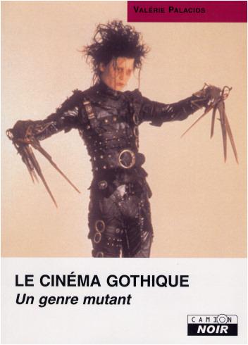 Le cinéma gothique, un genre mutant