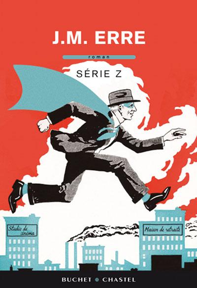Série Z, un roman de J.M. Erre