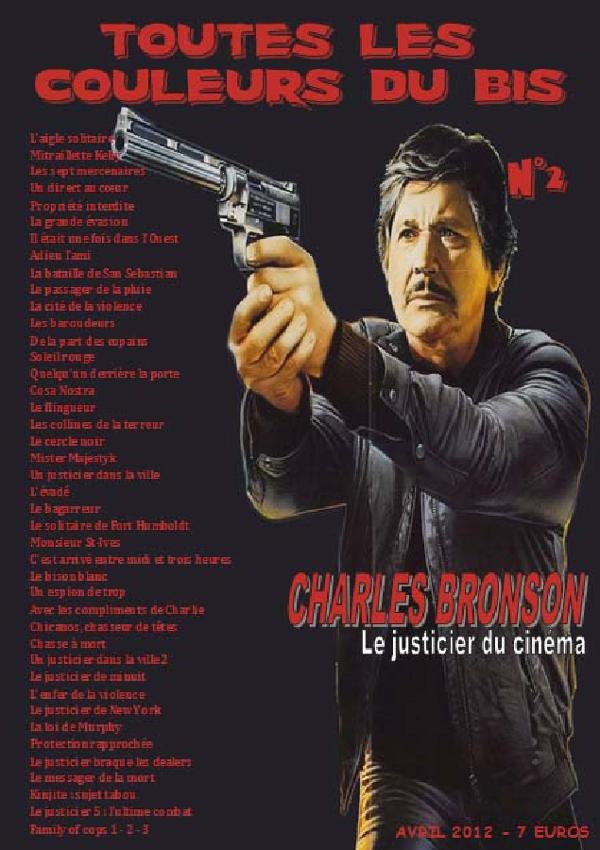 Toutes les couleurs du bis n°2 : Charles Bronson