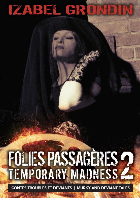 Folies passagères 2, d'Izabel Grondin