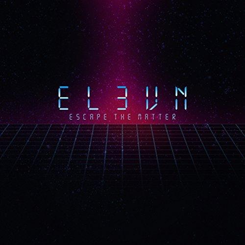 Escape the matter, d'Elevn