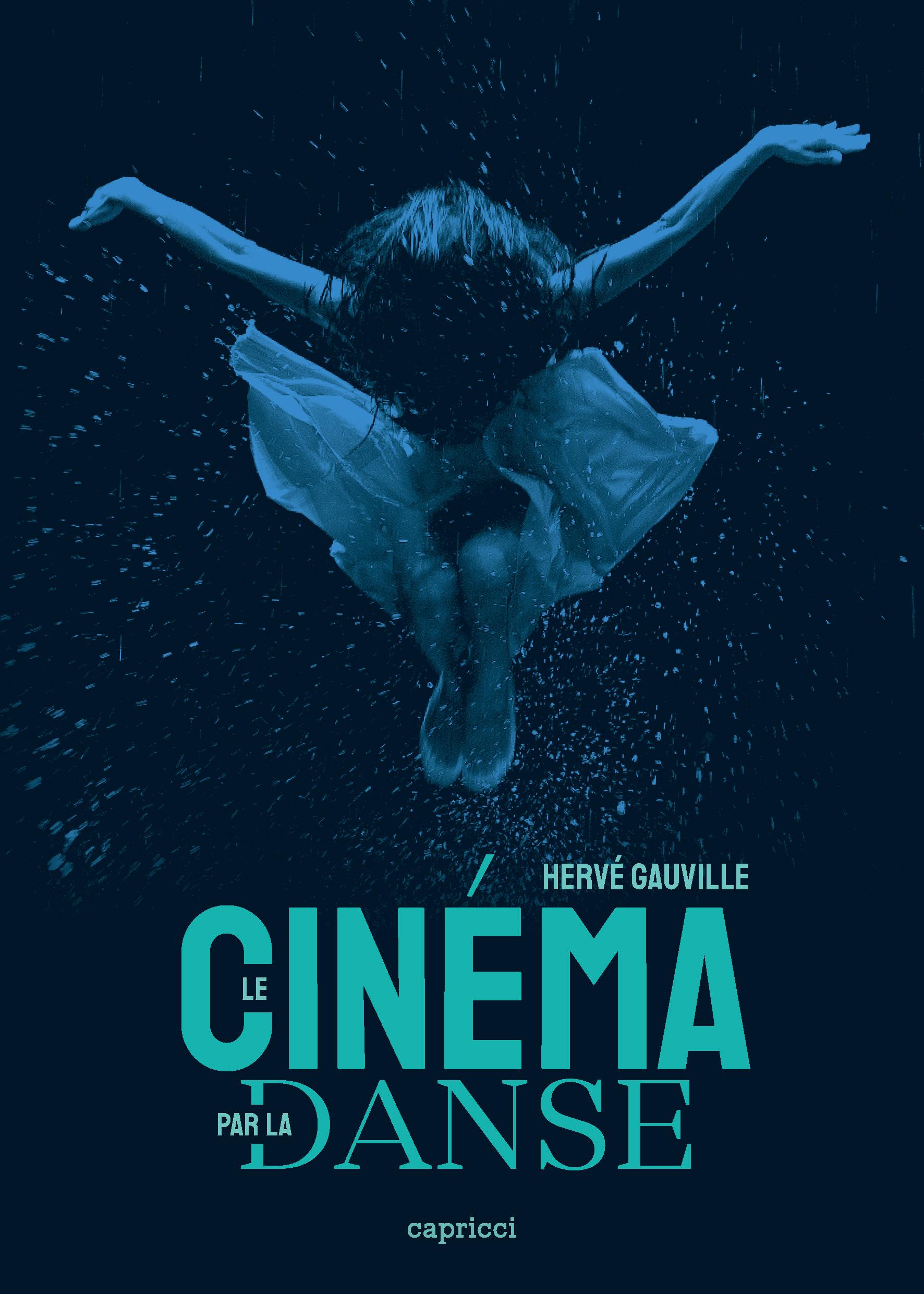La cinéma par la danse, de Hervé Gauville