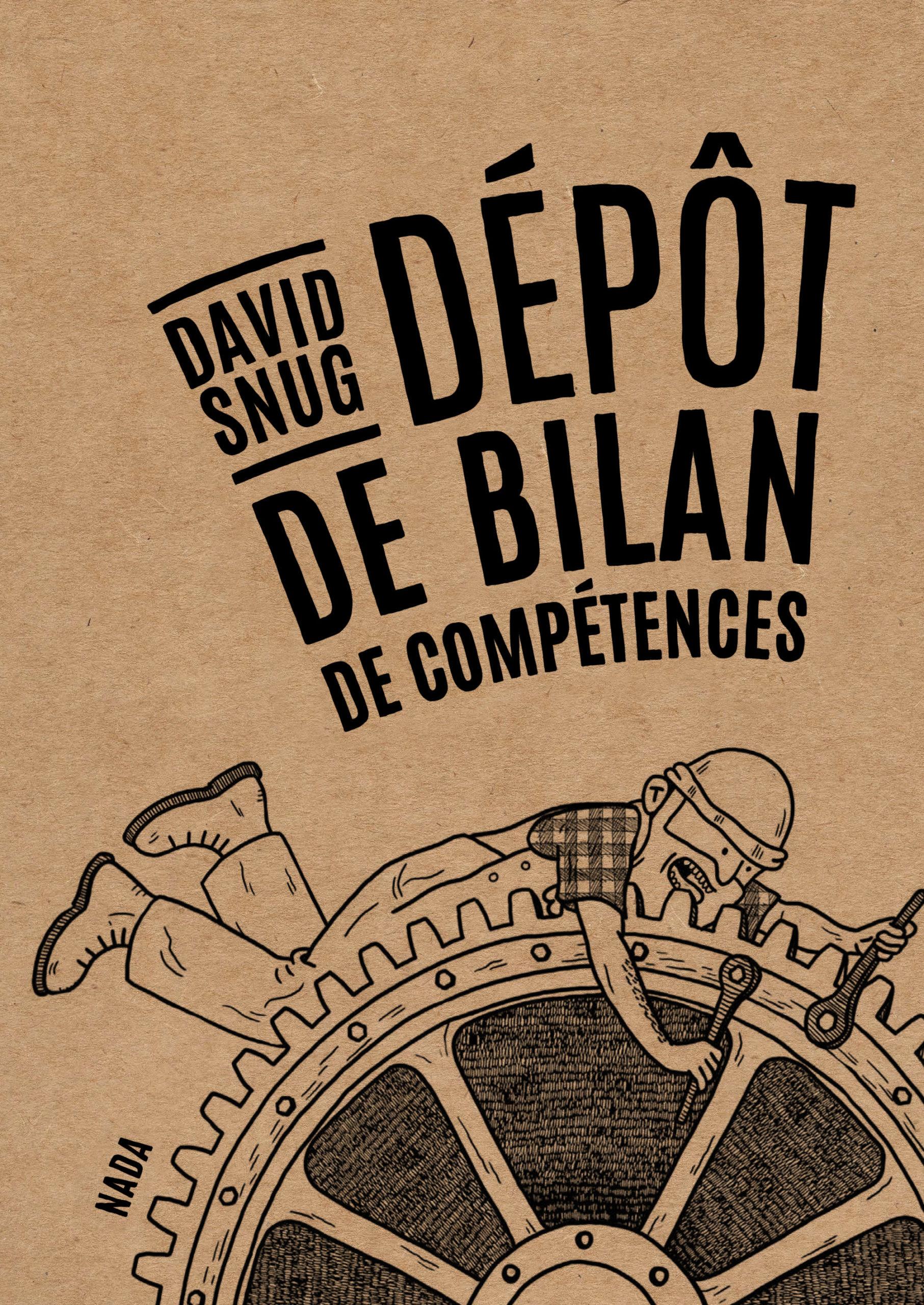 Dépôt de bilan de compétences, de David Snug